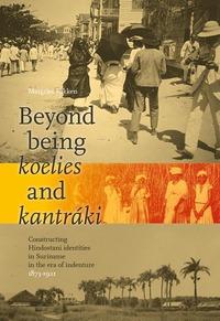 Beyond being koelies and kantráki-Margriet Fokken