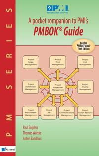 A pocket companion to PMI's PMBOK Guide Fifth Edition-Anton Zandhuis, Paul Snijders, Thomas Wuttke-eBook