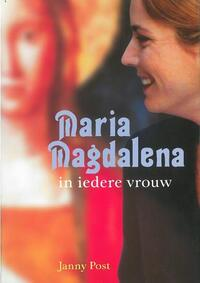 Maria Magdalena in iedere vrouw-Janny Post-eBook