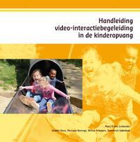 Handleiding video-interactiebegeleiding in de kinderopvang-Annemiek Galesloot, Josette Hoex, Monique Konings, Wilma Schepers