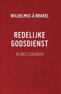 Redelijke godsdienst-Wilhelmus Brakel À