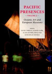 Pacific Presences volume 2-Alison Clark, Lucie Carreau