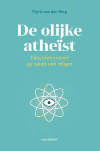 De olijke atheïst-Floris van den Berg