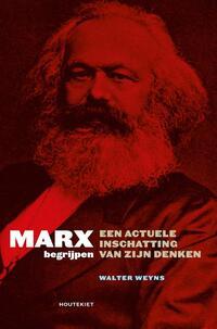 Marx begrijpen-Walter Weyns