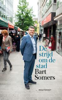 De strijd om de stad-Bart Somers-eBook