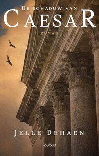 De schaduw van Caesar-Jelle Dehaen