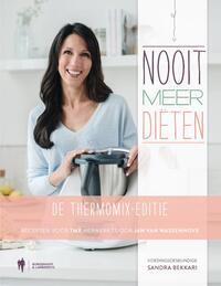 Nooit meer Diëten, de Thermomix-editie-Sandra Bekkari