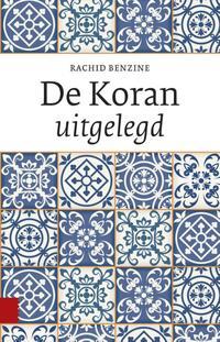 De Koran uitgelegd-Rachid Benzine