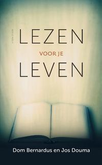 Lezen voor je leven-Dom Bernardus, Jos Douma-eBook