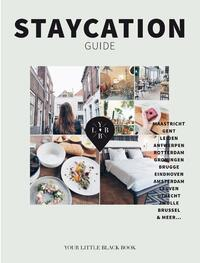 Staycation Guide-Anne de Buck