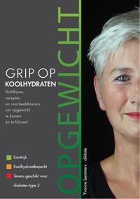 Grip op koolhydraten - Opgewicht-Yvonne Lemmers