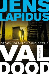 Val dood - Stockholm-trilogie 3-Jens Lapidus