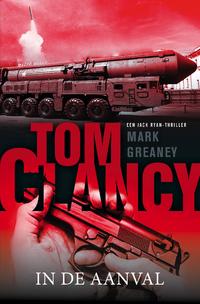In de aanval-Mark Greaney, Tom Clancy