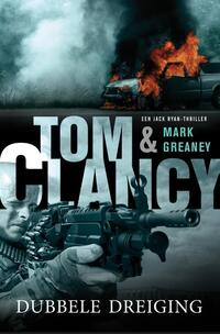 Dubbele dreiging-Mark Greaney, Tom Clancy