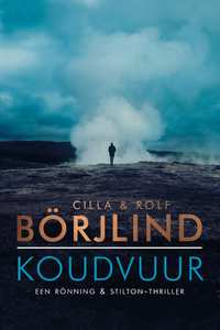 Koudvuur-Cilla Börjlind, Rolf Börjlind