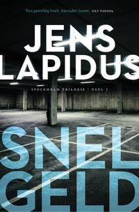 De Stockholm-trilogie 1 : Snel geld-Jens Lapidus