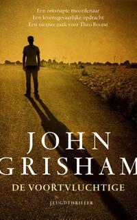 De voortvluchtige-John Grisham