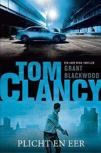 Tom Clancy - Plicht en eer-Grant Blackwood