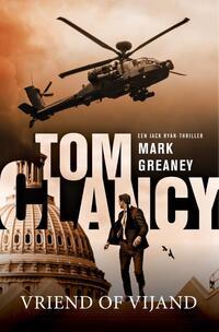 Tom Clancy Vriend of vijand-Mark Greaney