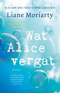 Wat Alice vergat-Liane Moriarty