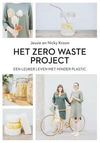Het Zero Waste Project-Jessie Kroon, Nicky Kroon