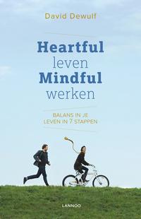 Heartful leven, mindful werken-David Dewulf