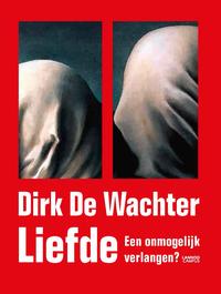 Liefde-Dirk de Wachter