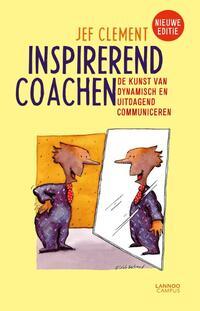 Inspirerend coachen - nieuwe editie-Jef Clement