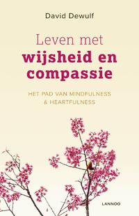 Leven met wijsheid en compassie-David Dewulf
