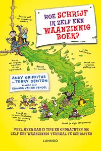 Hoe schrijf ik zelf een waanzinnig boek?-Andy Griffiths & Terry Denton