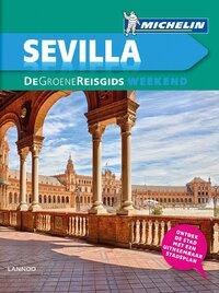 De Groene Reisgids Weekend - Sevilla-Michelin