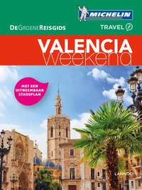 De Groene Reisgids Weekend - Valencia-Michelin