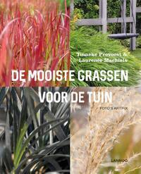 De mooiste grassen voor de tuin-Laurence Machiels, Tinneke Provoost