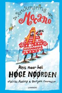 De keukenprins van Mocano III - Reis naar het Høge Nøørden-Georgien Overwater, Mathilda Masters