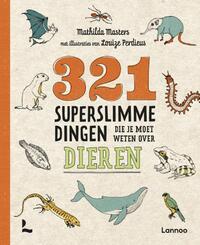 321 Superslimme Dingen Die Je Moet Weten Over Dieren-Mathilda Masters