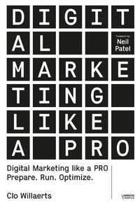 Digital Marketing like a PRO-Clo Willaerts