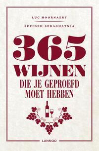 365 Wijnen die je moet geproefd hebben-Luc Hoornaert, Sepideh Sedaghatnia