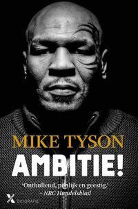 Ambitie!-Larry Sloman, Mike Tyson