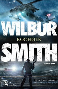 Roofdier-Tom Cain, Wilbur Smith