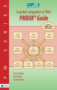 A pocket companion to PMI's PMBOK® Guide Fifth Edition-Anton Zandhuis, Paul Snijders, Thomas Wuttke-eBook