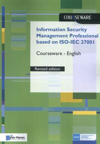 Information Security Management Professional based on ISO/IEC 27001 Courseware – English-Ruben Zeegers