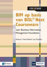 BIM op basis van BiSL® Next Courseware voor Business Information Management Foundation-Lex Scholten, Yvette Backer