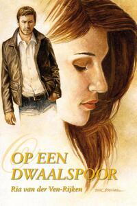 Op een dwaalspoor-Ria van der Ven-Rijken-eBook