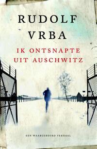 Ik ontsnapte uit Auschwitz-Rudolf Vrba-eBook