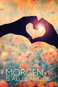 Morgen is alles anders-José Vriens-eBook
