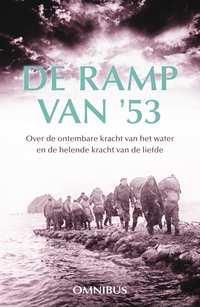 De ramp van '53-Gerda van Wageningen, Ina van der Beek, Margreet Maljers