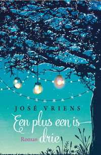 Een plus een is drie-José Vriens-eBook