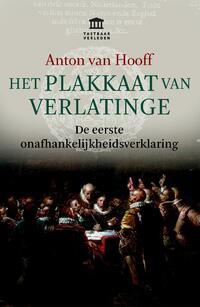 Het Plakkaat van Verlatinge-Anton van Hooff-eBook
