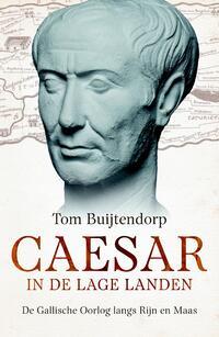 Caesar in de Lage Landen-Tom Buijtendorp-eBook