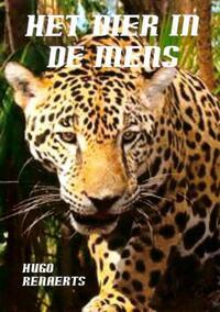 Het dier in de mens-Hugo Renaerts